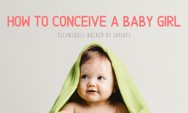 How to Conceive a Baby Girl: Techniques Backed by Experts